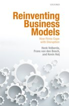 Reinventing Business Models: How Firms Cope with Disruption