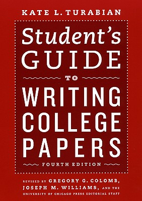 9780226816319-Students-Guide-To-Writing-College-Papers