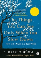 9780241340660-The-Things-You-Can-See-Only-When-You-Slow-Down