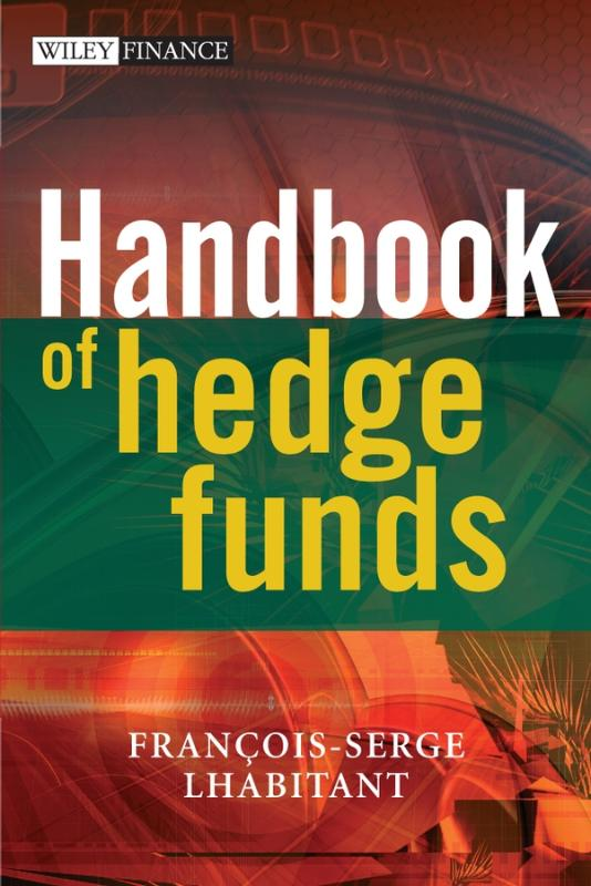 9780470026632-Handbook-of-Hedge-Funds