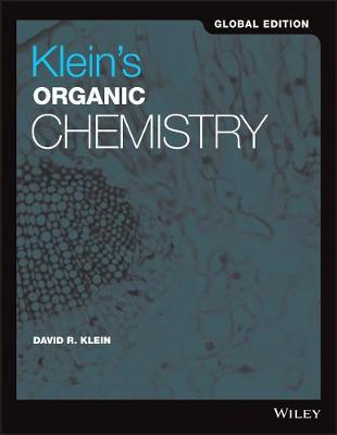 Kleins Organic Chemistry (Global Edition)