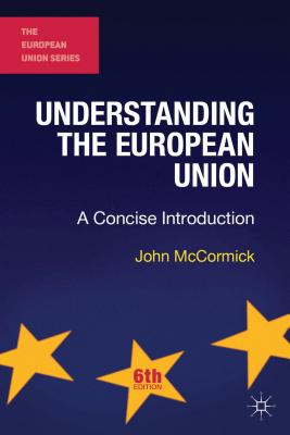 9781137362322-Understanding-the-European-Union