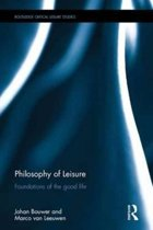 Philosophy of Leisure: Foundations of the Good Life