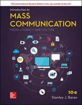 Intro To Mass Comm: Media Literacy&Culture