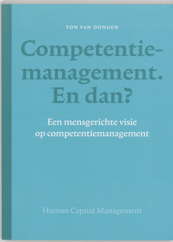 Competentiemanagement En dan ?